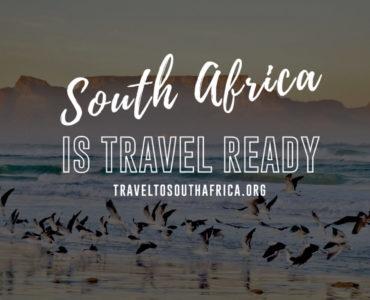#SouthAfricaisTravelReady